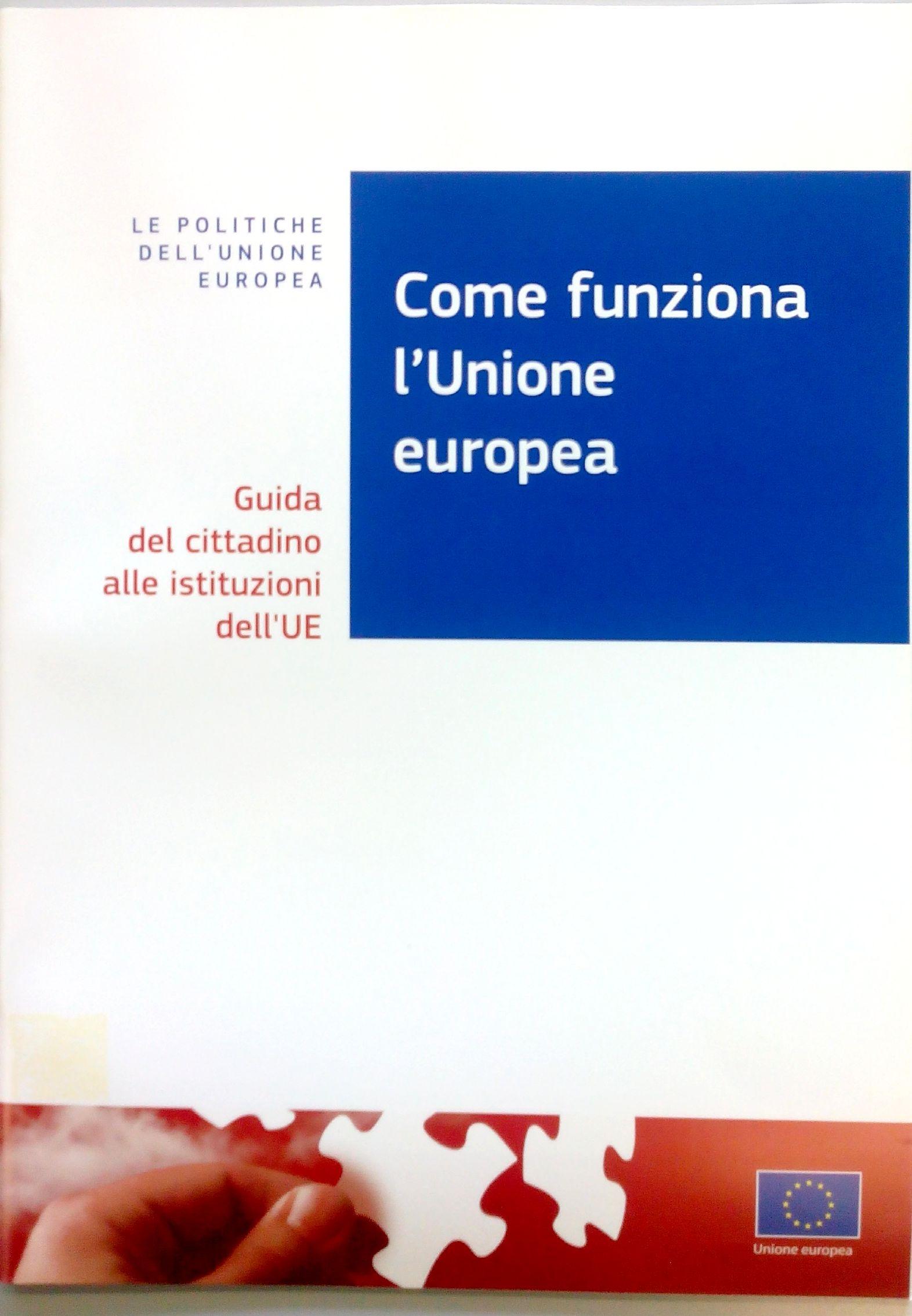 Come funziona l'Unione Europea