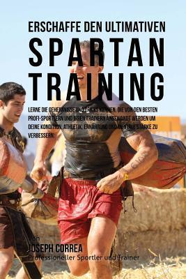 Erschaffe Das Ultimative Spartan-training
