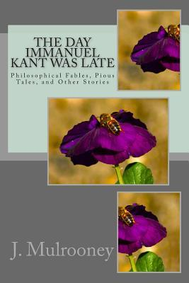 The Day Immanuel Kant was Late