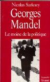 Georges Mandel, le moine de la politique