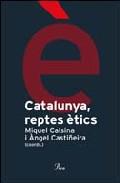 Catalunya, reptes ètics
