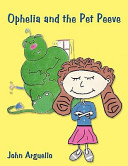 Ophelia and the Pet Peeve