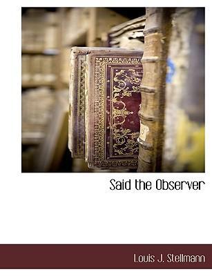 Said the Observer