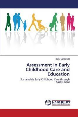 Assessment in Early Childhood Care and Education