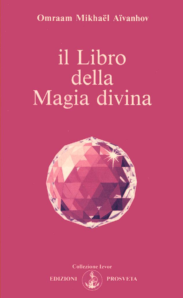 Il libro della magia divina