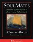 Soul Mates- Reflections on Love's Mysteries