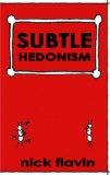 Subtle Hedonism