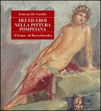 Dei ed eroi nella pittura pompeiana