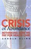 Crisis of Abundance
