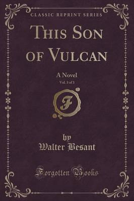 This Son of Vulcan, ...