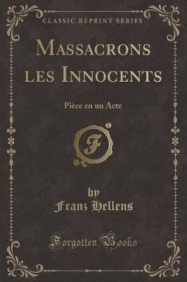 Massacrons les Innocents