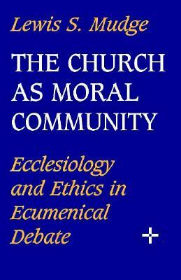 The Church As Moral Community