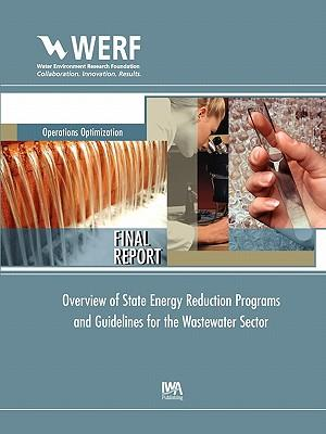 Overview of State Energy Reduction Programs and Guidelines for the Wastewater Sector