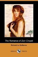 The Romance of Zion Chapel (Dodo Press)