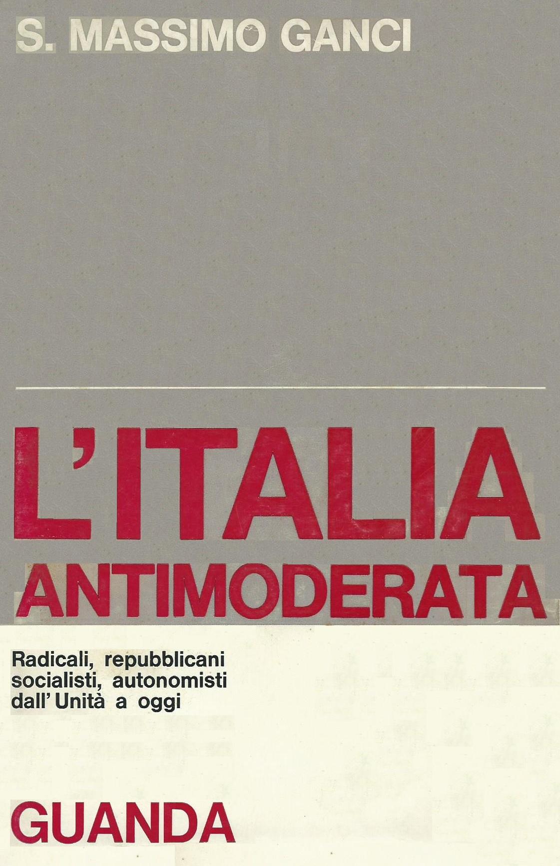 L' Italia antimoderata