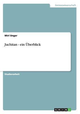 Juchitan - ein Überblick
