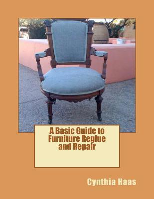 A Basic Guide to Furniture Reglue and Repair