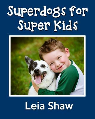 Superdogs for Super Kids