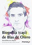 Biografía (casi) de Blas de Otero