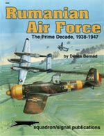 Rumanian Air Force, The Prime Decade 1938-1947 - Aircraft Specials series