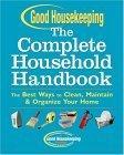 Good Housekeeping The Complete Household Handbook