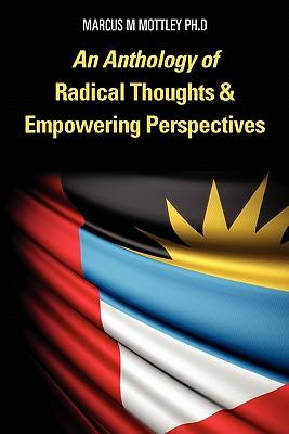 An Anthology of Radical Thoughts & Empowering Perspectives