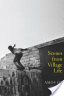 Scenes from Village ...