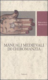 Manuali medievali di chiromanzia