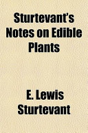 Sturtevant's Notes on Edible Plants