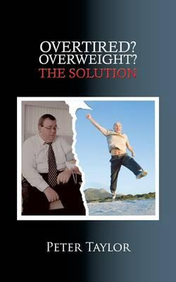 Overtired? Overweight?