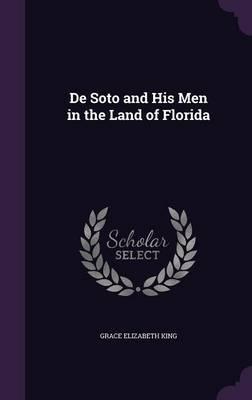 de Soto and His Men ...
