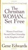 The Christian Woman Set Free