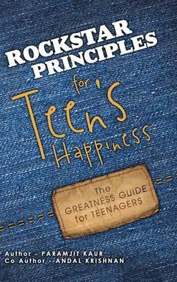 Rockstar Principles for Teen's Happiness