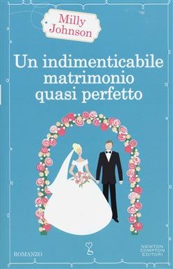 Un indimenticabile matrimonio quasi perfetto