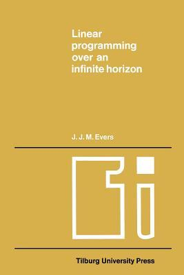 Linear Programming over an Infinite Horizon