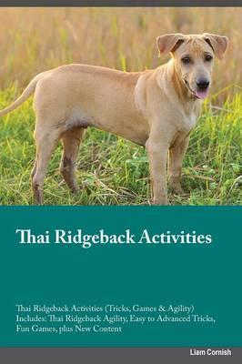 Thai Ridgeback Activ...
