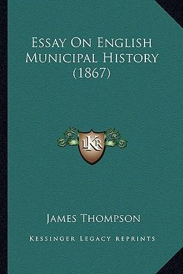 Essay on English Municipal History (1867)