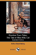 Slumber-Town Tales: The Tale of Miss Kitty Cat (Illustrated Edition) (Dodo Press)