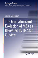The Formation and Evolution of M33 As Revealed by Its Star Clusters
