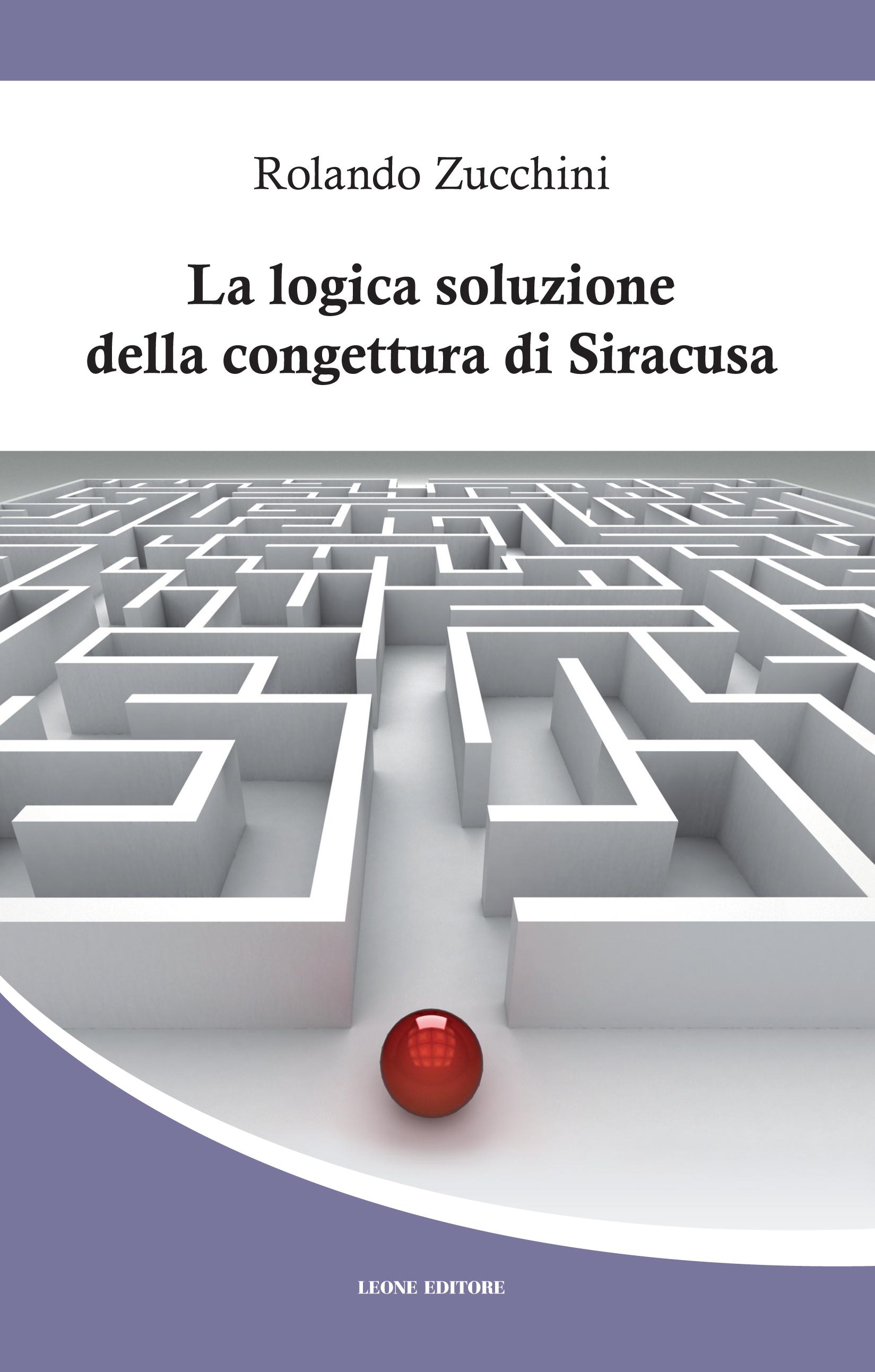 La logica soluzione della congettura di Siracusa