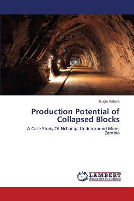 Production Potential of Collapsed Blocks
