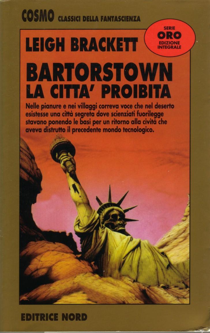 Bartorstown. La città proibita