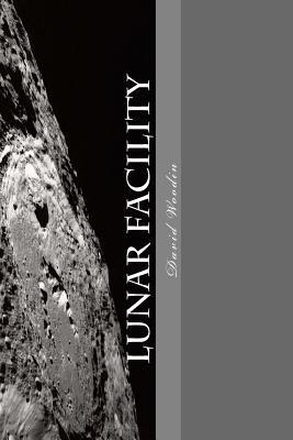 Lunar Facility