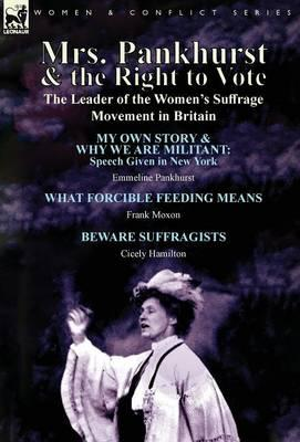 Mrs. Pankhurst & the Right to Vote
