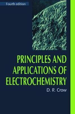Principles and Applications of Electrochemistry, 4th Edition