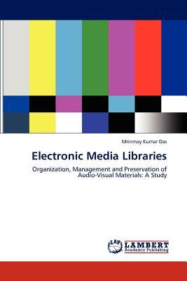 Electronic Media Libraries