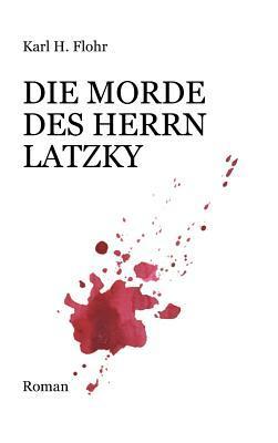 Die Morde des Herrn Latzky