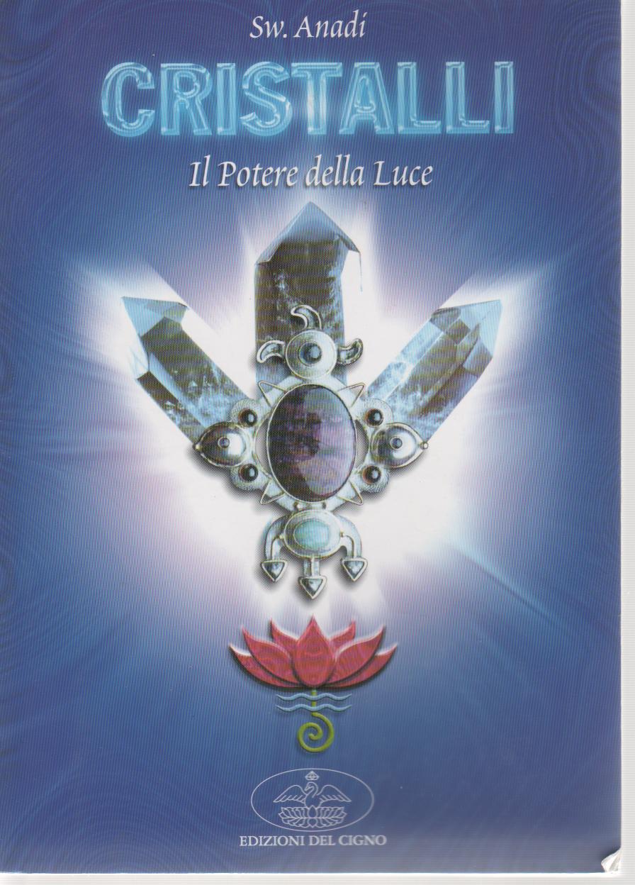 Cristalli: il potere...