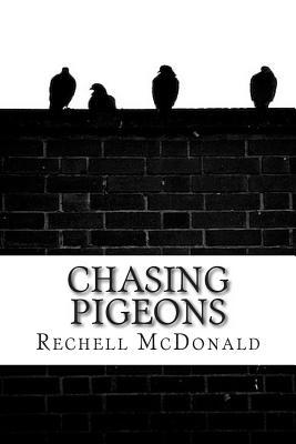Chasing Pigeons