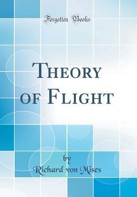 Theory of Flight (Classic Reprint)